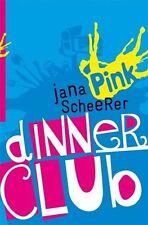 Dinner Club von Jana Scheerer (2013, Kunststoffeinband)