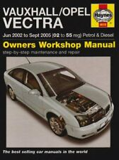 Vauxhall/Opel Vectra Petrol and Diesel Service and Repair Manual: 2002-2005 (S,