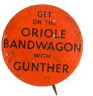 "1950's Baltimore Orioles PIN Pinback Gunther Beer Oriole Bandwagon 1 1/4"" Dia"