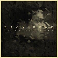 "Jaimi Faulkner ""back Road LP CD"