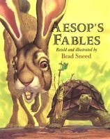 Aesops Fables by Brad Sneed