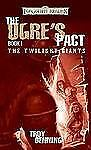The Ogre's Pact: The Twilight Giants, Book I - Good - Denning, Troy -