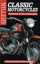 Mick Walker ~ Miller's CLASSIC MOTORCYCLES Yearbook & Price Guide ~ 2001