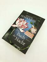 Das Buch der Nacht Deborah Harkness Diana & Matthew Trilogie|Diana & Matthew Rei