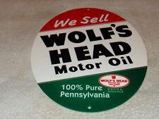 "VINTAGE WE SELL ""WOLF'S HEAD MOTOR OIL"" 12"" METAL WOLF GASOLINE SIGN! PUMP PLATE"