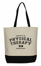 Property of Physical Therapy Canvas Tote
