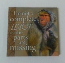 Je ne suis pas un complet stupide... certaines pièces sont manquantes-toile style aimant de réfrigérateur