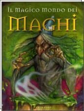 Il magico mondo dei maghi