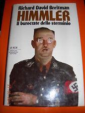 HIMMLER il burocrate dello sterminio RICHARD DAVID BREITMAN le scie mondadori 1^