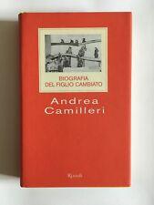 BIOGRAFIA DEL FIGLIO CAMBIATO Andrea Camilleri romanzo Rizzoli