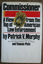 COMMISSIONER. A VIEW FROM THE TOP, AMERICAN LAW ENFORCEMENT