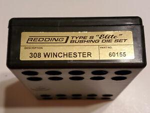 60155 REDDING TYPE-S ELITE BUSHING 3-DIE SET - 308 WINCHESTER - NEW FOR 2020!