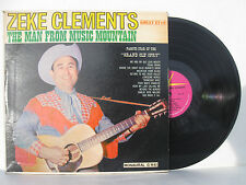 Zeke Clements LP - The Man From Music Mountain  Guest Star mono 1443 NM! rare