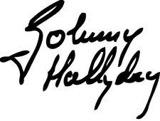 sticker signature johnny hallyday  rock et n'roll -Tailles é couleurs au choix