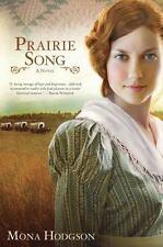 Hearts Seeking Home: Prairie Song : A Novel, Hearts Seeking Home Book 1 by Mona