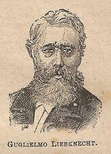 A0350 Guglielmo Liebknecht - Stampa Antica del 1907 - Xilografia