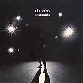 DOVES - LOST SOULS (2000 CD ALBUM) EXCELLENT CONDITION