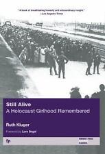 The Helen Rose Scheuer Jewish Women's: Still Alive : A Holocaust Girlhood Remem…