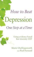 How to Beat Depression One Step at a Time: Using evidence-based low-intensity CB