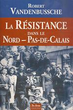 La résistance dans le Nord - Pas de Calais