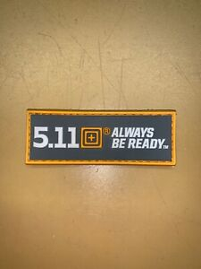 5.11 Tactical Logo / Always Be Ready Yellow Patch Rare