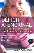 Deficit atencional: Estrategias Para El Diagnostico Y La Intervencion Psicoeduca