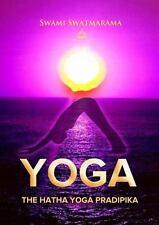 The Hatha Yoga Pradipika (Yoga Academy)
