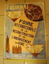 A1 Ancienne affiche - TOURNAI - Foire internationale 1947 - TRES RARE !!!