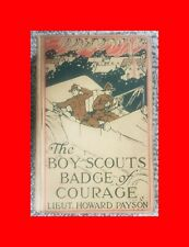 GD 1917 ANTIQUE SCOUTING BOOK:BOY SCOUTS BADGE OF COURAGE VINTAGE  HOWARD PAYSON