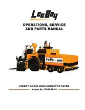New Leeboy 9000 Conveyor Paver Operation Operators Service Parts Manual