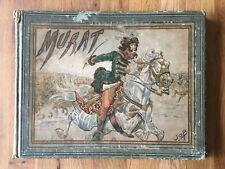 Livre Murat 1903 - JOB (Jacques Marie Gaston Onfroy de Bréville) & MONTORGUEIL