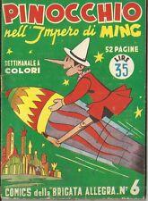 COMICS della BRIGATA ALLEGRA n° 6 (Nerbini, 1949) PINOCCHIO nell'impero di Ming