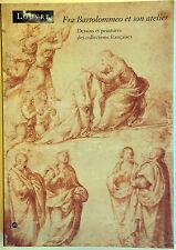 FRA BARTOLOMMEO et son ATELIER dessins peintures collections françaises art RMN