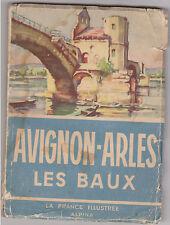 AVIGNON ARLES LES BAUX FRANCE ILLUSTREE ALPINA DORE ROUBIER PORT A PRIX COUTANT