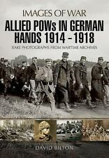 WW1 Allied POWs in German Hands 1914-1918 Images Of War Reference Book