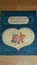 THE JOY OF COUNTRY by MILLY SMITH   PB