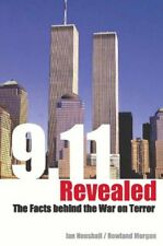9/11 Revealed: Challenging the Facts Behind the War on Terror,Ian Henshall, Row