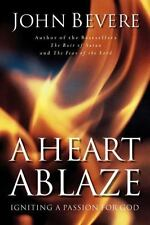 A HEART ABLAZE by John Bevere FREE SHIP Christian paperback book passion for God
