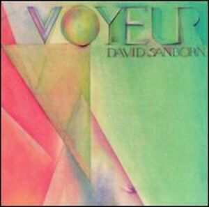 David Sanborn - Voyeur [New CD]