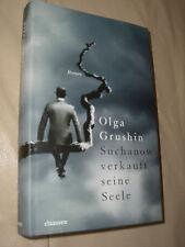 Olga Grushin: Suchanow verkauft seine Seele (Gebundene Ausgabe)