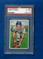 1952 BOWMAN BASEBALL #87 MICKEY VERNON PSA 6 EX-MT WASHINGTON SENATORS