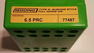 77487 REDDING TYPE-S FULL LENGTH BUSHING SIZING DIE - 6.5 PRC - BRAND NEW