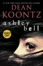 Ashley Bell by Dean Koontz- SIGNED - 1st edition, 2015. Hardcover book