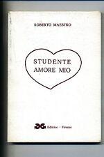 Roberto Maestro # STUDENTE AMORE MIO # G & G 1971