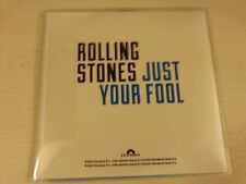 "ROLLING STONES ""JUST YOUR FOOL"" 1 TRACK CD PROMO + PRESS STICKER"