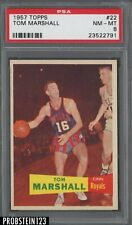 1957 Topps Basketball #22 Tom Marshall Cincinnati Royals PSA 8 NM-MT