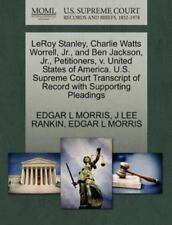 Leroy Stanley, Charlie Watts Worrell, Jr., And Ben Jackson, Jr., Petitioners,...
