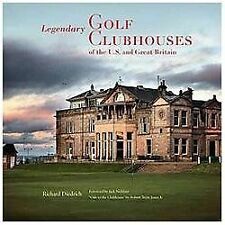 NEW/SHRINKWRAP Legendary Golf Clubhouses of the U.S & Great Britain 0847839834