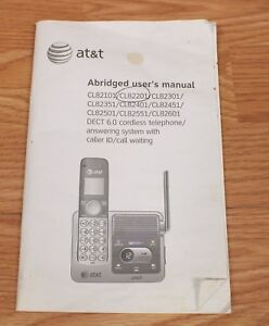 Genuine at&t (CL82201) Abridged Users Guide For Home Phone/Answering System READ