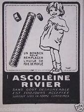 PUBLICITÉ 1919 ASCOLÉINE RIVIER UN BONBON POUR REMPLACER L'HUILE DE FOIE MORUE